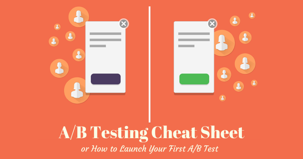 A/B testing cheat sheet