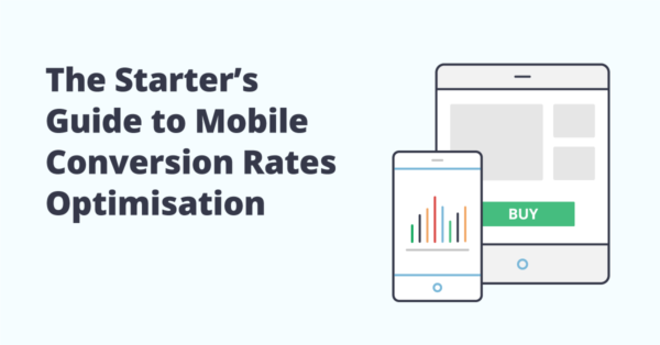 The Starter's Guide to Mobile CRO