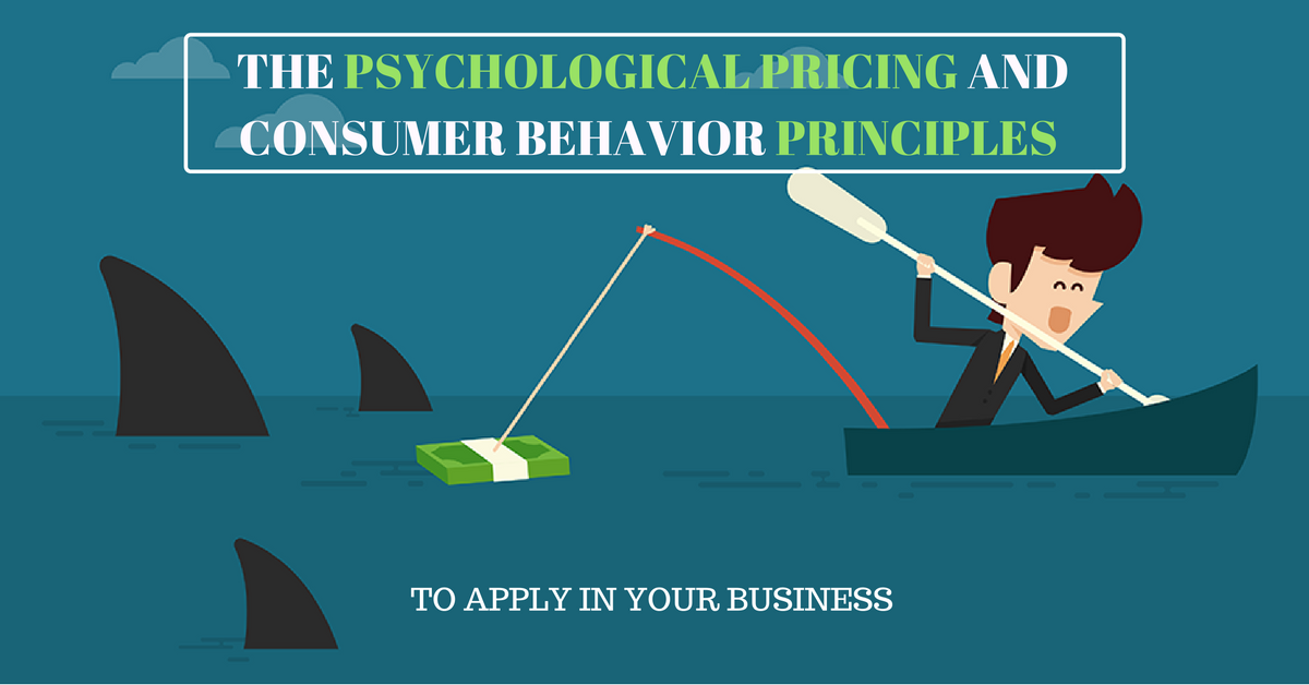 the-psychological-pricing-and-consumer-behavior-principles-1